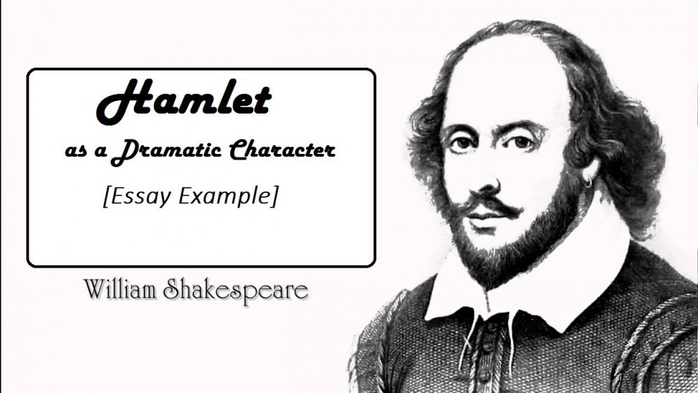 Hamlet as a Dramatic Character